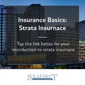 Insurance Basics: Strata Insurance